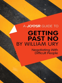 A Joosr Guide to... Getting Past No by William Ury: Negotiating With Difficult People