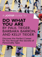 A Joosr Guide to... Do What You Are by Paul Tieger, Barbara Barron, and Kelly Tieger