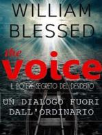 THE VOICE Il potere segreto del desiderio-Un dialogo fuori dall'ordinario