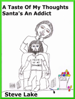 A Taste Of My Thoughts Santa's An Addict