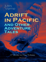 Adrift in Pacific and Other Adventure Tales – 17 Books in One Volume (Illustrated)