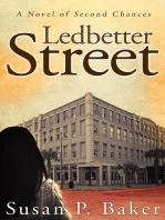 Ledbetter Street -- A Novel of Second Chances