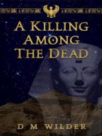 A Killing Among the Dead