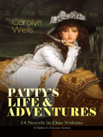 PATTY'S LIFE & ADVENTURES – 14 Novels in One Volume (Children's Classics Series)