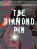 THE DIAMOND PIN (Murder Mystery)