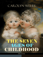 THE SEVEN AGES OF CHILDHOOD (Illustrated)