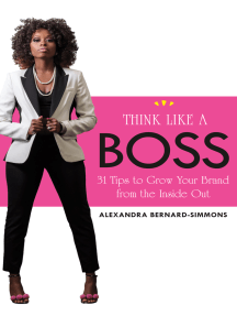 Think Like a Boss: 31 Tips to Grow Your Brand from the Inside Out