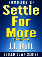 Summary of Settle for More by Megyn Kelly