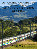 An American Rebel in the American Autonomous Region of China