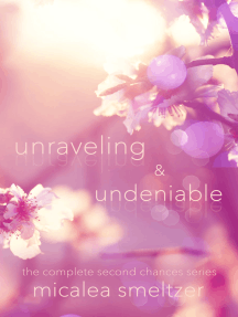 Unraveling & Undeniable