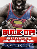 Bulk Up! An Easy Guide to Building Muscle Mass
