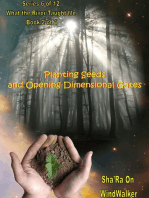 Planting Seeds and Opening Dimensional Gates