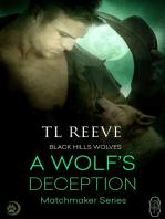 A Wolf's Deception (Black Hills Wolves #55)