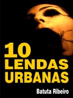 10 Lendas urbanas
