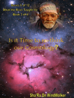 Is It Time To Re-think Our Cosmology