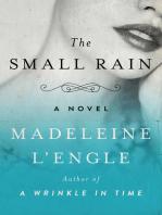 The Small Rain: A Novel