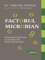 Factorul microbian. Imunitatea înnăscută și revoluția din domeniul sănătății