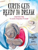 Curtis Gets Ready to Dream