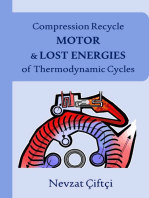 Compression Recycle Motor & Lost Energies of Thermodynamic Cycles