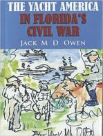 The Yacht America in Florida's Civil War
