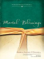 Mortal Blessings