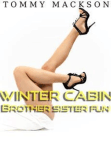 Winter Cabin Brother Sister Fun Free download PDF and Read online