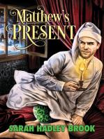 Matthew's Present