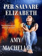 Per Salvare Elizabeth