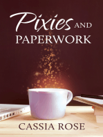 Pixies and Paperwork
