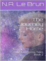 The Journey Home: Book Two of The Lunegosse Tales