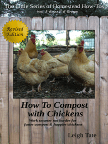 How To Compost With Chickens: Work Smarter Not Harder for Faster Compost & Happier Chickens