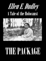 The Package. A Tale of the Holocaust