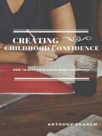 Creating Childhood Confidence