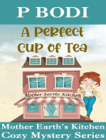 A Perfect Cup of Tea (Mother Earth's Kitchen Cozy Mystery Series, #1)
