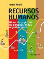 Recursos humanos: Dirección y gestión de personas en las organizaciones