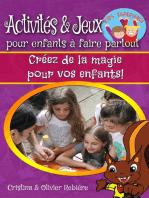 Activités & jeux pour enfants à faire partout
