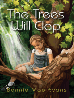 The Trees Will Clap