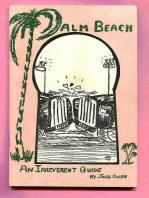 Palm Beach - An Irreverent Guide