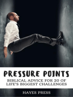 Pressure Points - Biblical Advice for 20 of Life's Biggest Challenges