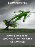 John's Epistles - Certainty in the Face of Change