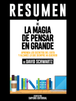 La Magia de Pensar En Grande: Un Metodo Unico Para Engrandecer Sus Proyectos Y Lograr El Exito Que Usted Busca (The Magic Of Thinking Big): Resumen Del Libro De David Schwartz