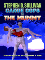 Canoe Cops vs. the Mummy
