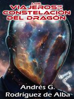 Los Viajeros de la Constelación del Dragón
