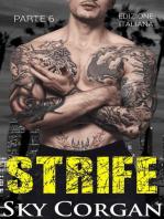 Strife (Parte 6)