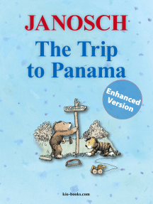 The Trip to Panama - Enhanced Edition: The story of how Little Tiger and Little Bear travel to Panama