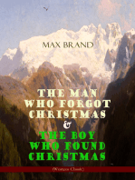The Man Who Forgot Christmas & The Boy Who Found Christmas (Adventure Classics)