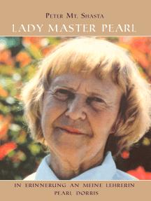 Lady Master Pearl: In Erinnerung an meine Lehrerin Pearl Dorris