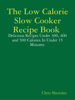 The Low Calorie Slow Cooker Recipe Book