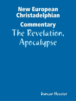 New European Christadelphian Commentary:The Revelation, Apocalypse