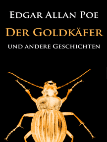 Der Goldkäfer: und andere Geschichten - die große Sammlung